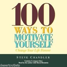 NEW! 100 Ways to Motivate Yourself by Steve Chandler [Audiobook]