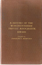 A History of the Worcestershire Baptist Association 1836-1936 by Francis Bomford