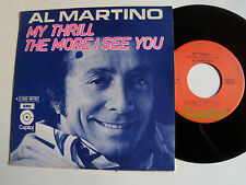 "AL MARTINO : My thrill / The more I see you 7"" 1976 Belgium CAPITOL 4 C006 82192"