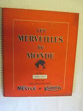 Les Merveilles du Monde Volume 3 1956-1957 Chocolats Nestlé et Kohler Complet