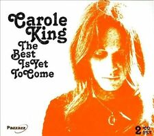 The  Best is Yet To Come by Carole King (CD, Mar-2006, 2 Discs, Pazzazz)