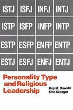 Personality Type and Religious Leadership by Roy M. Oswald and Otto Kroeger...