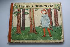 Hänschen im Blaubeerenwald - Loewes Verlag um 1910 - Bilderbuch