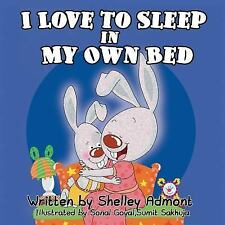 I Love to Sleep in My Own Bed Bedtime stories book collection) Volume 1)