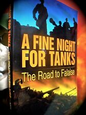 A FINE NIGHT FOR TANKS: THE ROAD TO FALAISE ~ 1998 HC w D/J ~ WORLD WAR II 2 TWO