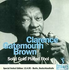 Clarence Gatemouth Brown solid gold plated Fool CD d331