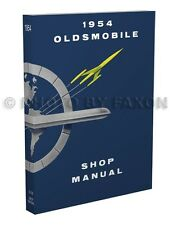 1954 Oldsmobile Repair Shop Manual 54 88 98 and Super 88 Service Book Olds