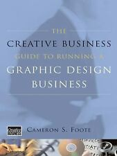 The Creative Business Guide to Running a Graphic Design Business (Updated Editio