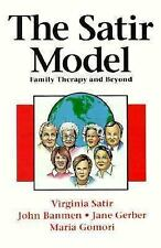 The Satir Model: Family Therapy and Beyond, Satir, Virginia, New Book