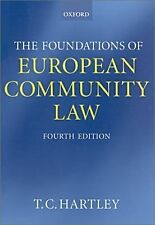 The Foundations of European Community Law: An Introduction to the Constitutional