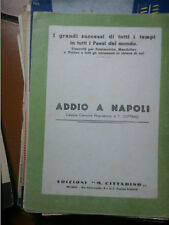 SPARTITO MUSICALE MUSIC SHEET ADDIO A NAPOLI COTTRAU 1940
