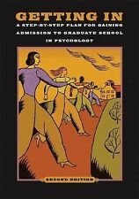 Getting In : A Step-by-Step Plan for Gaining Admission to Graduate School in...