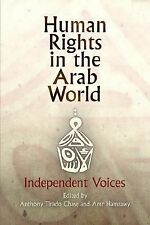 Human Rights in the Arab World: Independent Voices (Pennsylvania Studies in Huma