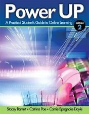 Power Up : A Practical Student's Guide to Online Learning by Stacey Barrett, Ca…