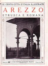 Le Cento Città d' Italia Illustrate  AREZZO