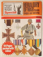 HERALDRY OF WAR: MEDALS, BADGES & UNIFORMS ~ HISTORY OF THE WORLD WAR SPECIAL