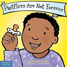 Pacifiers Are Not Forever Board Book Best Behavior Series