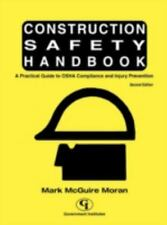 Construction Safety Handbook: A Practical Guide to OSHA Compliance and Injury Pr