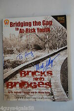 Bridging the Gap to At-Risk Youth: Bricks and Bridges by Monte Selby & Anth...