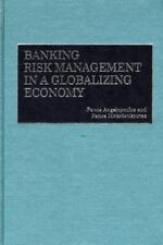 Banking Risk Management in a Globalizing Economy:-ExLibrary