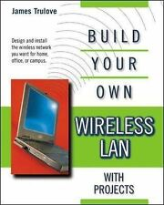 NEW BOOK Build Your Own Wireless LAN with Projects (Paperback)