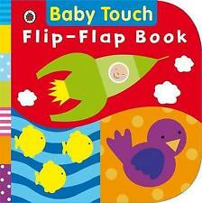 Baby Touch: Flip-Flap Book (Large Board book) - Touch and Feel and Flaps, New