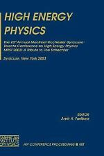 High Energy Physics: The 25th Annual Montreal-Rochester-Syracuse-Toronto Confere