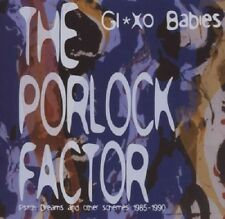 Glaxo Babies The Porlock Factor-Psych Dreams & Other Schemes 198-90 CD NEW 2007