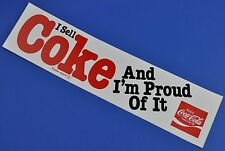 Coca Cola Aufkleber USA 1980er Sticker Decal - I Sell Coke And I'm Proud Of It