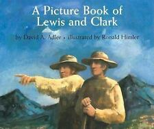 A Picture Book of Lewis and Clark by David A. Adler (2003, Hardcover,...