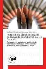 Impact de la Violence Sexuelle en Temps de Conflit Arme Sur les Femmes by...