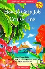 How to Get a Job With a Cruise Line: How to Sail Around the World on Luxury Crui