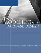 Data Modeling and Database Design by Richard W. Scamell and Narayan S....