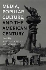 MEDIA, COLTURA BATTERICA, E THE AMERICAN CENTURY __ EDITO DA BY BOLTON __ NUOVO