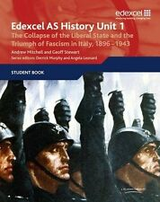 Edexcel GCE History AS Unit 1 E/F3 the Collapse of the Liberal State and the Tri