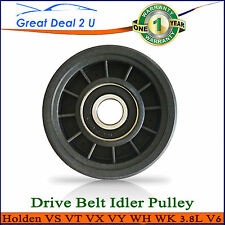 Idler Pulley Holden Commodore VS VT VX VU VY V6 Calais Berlina