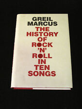 HISTORY OF ROCK 'N' ROLL IN TEN SONGS By Greil Marcus HARDCOVER Book Like New