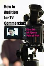How to Audition for TV Commercials: From