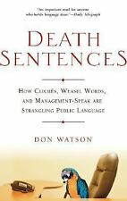 Death Sentences: How Cliches, Weasel Words and Management-Speak Are Strangling