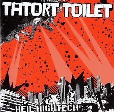 TATORT TOILET - HEIL HIGHTECH LP (2006) 77-STYLE PUNKROCK