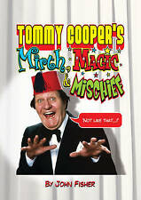 Tommy Cooper's Mirth, Magic and Mischief by John Fisher (Hardback, 2010)