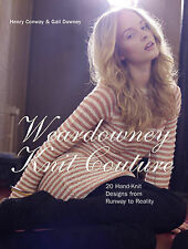 Weardowney Knit Couture: 20 Hand-knit Designs from Runway to Reality by Gail...