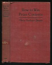 Vintage Book HOW TO WIN PRIZE CONTESTS by Olivia Huebner Dennis 1st edition 1928