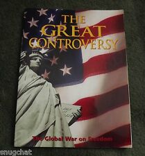 The Great Controversy The Global War on Freedom Ellen G White © 1990 271 Pages