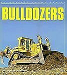 Bulldozers (Enthusiast Color Series)-ExLibrary