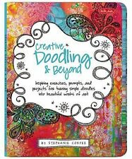 Creative... and Beyond Ser.: Creative Doodling and Beyond by Stephanie Corfee...