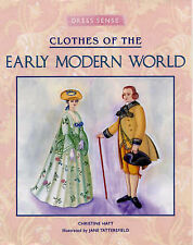 Hatt, Christine Clothes of the Early Modern World (Dress Sense) Very Good Book