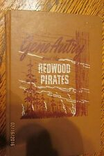 GENE AUTRY AND THE REDWOOD PIRATES GOOD CONDITION 1946 BY BOB HAMILTON ILLUS.