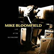 MIKE BLOOMFIELD : LIVE AT THE OLD WALDORF (CD) sealed