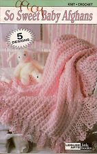 Leisure Arts 75015 So Sweet Baby Afghans Knit Crochet Patterns 5 Designs 1999